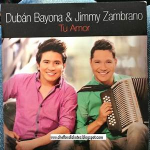 Dubán Bayona & Jimmy Zambrano