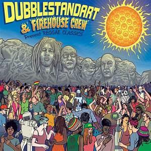 Dubblestandart & Firehouse Crew