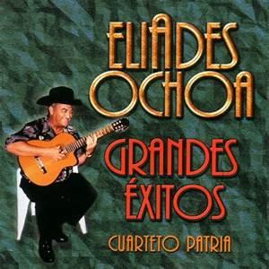 Eliades Ochoa & Cuarteto Patria
