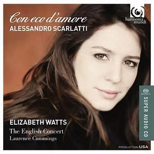 Elizabeth Watts, Laurence Cummings & The English Concert