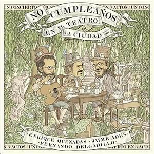 Enrique Quezadas, Jaime Ades & Fernando Delgadillo