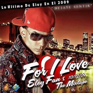 For I Love Eloy Fans Mixtape