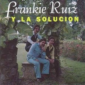 frankie-ruiz-y-la-solucion