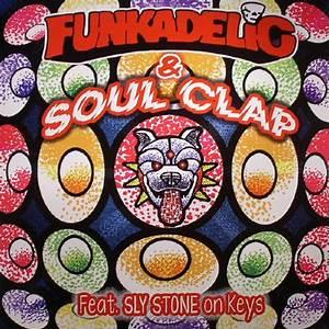 Funkadelic & Soul Clap