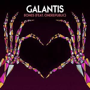 Galantis & Onerepublic - Bones