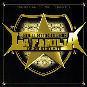 Gold Star Music La Familia Reggaeton Hits