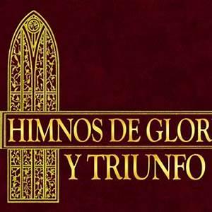 Himnos De Gloria Y Triunfo Volumen 1