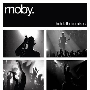 Hotel The Remixes