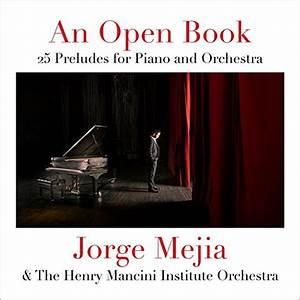 Jorge Mejia, The Henry Mancini Institute Orchestra & Scott Flavin