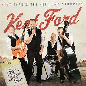 Kent Ford & The Hep Jump Stompers