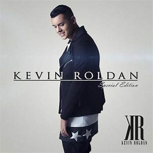 Kevin Roldan Edition