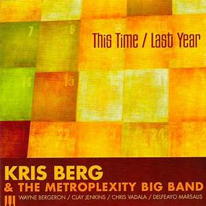 Kris Berg & The Metroplexity Big Band