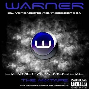 La Amenaza Musical The Mixtape