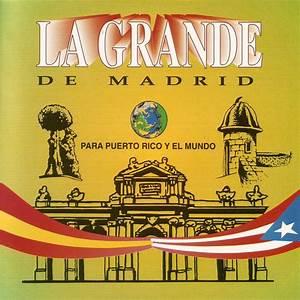 La Grande De Madrid