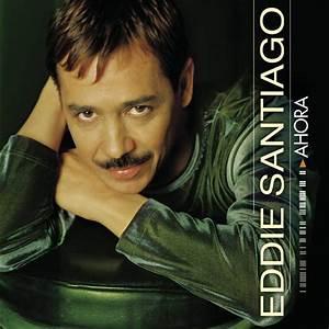 La Vida Musical De Eddie Santiago