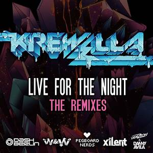 Live For The Night Remix Ep