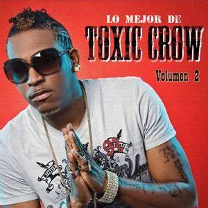 Lo Mejor De Toxic Crow Vol 2