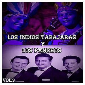 Los Indios Tabajaras & Los Panchos