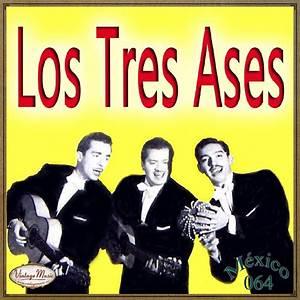 Los Tres Ases & Los Tres de Mexico