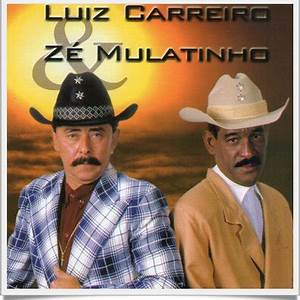 Luiz Carreiro Ze Mulatinho