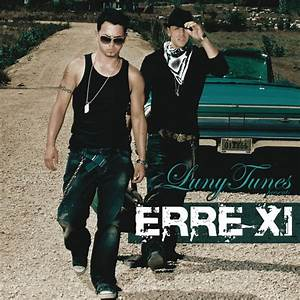 Luny Tunes Presents Erre Xi