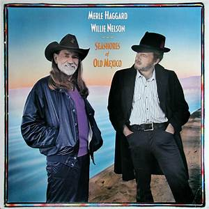 Merle Haggard & Willie Nelson