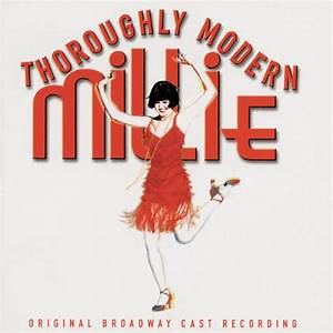 Original Broadway Cast of Thoroughly Modern Millie