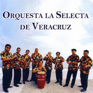 Orquesta la Selecta de Veracruz
