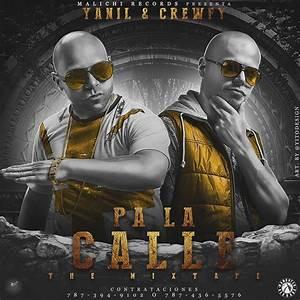 Pa La Calle The Mixtape