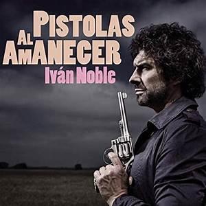Pistolas Al Amanecer
