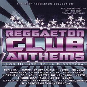 Reggaeton Club Anthems Vol.1