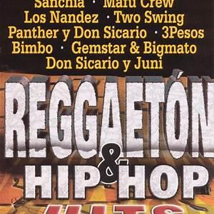 Reggaeton Hip Hop