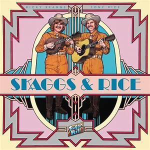 Ricky Skaggs & Tony Rice