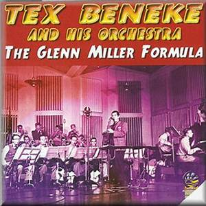Tex Beneke & Glenn Miller and His Orchestra