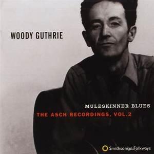 The Asch Recordings Vol 2 Muleskinner Blues