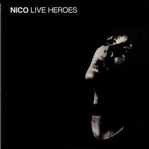 The Best Of Nico Live