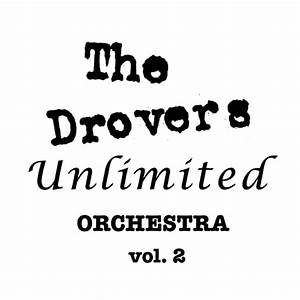 The Drovers Unlimited Orchestra