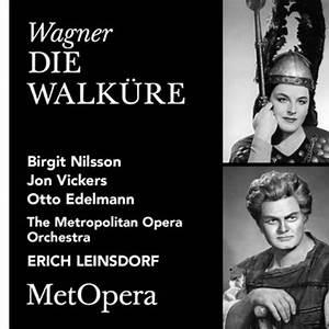 The Metropolitan Opera, Birgit Nilsson, Jon Vickers, Otto Edelmann & Erich Leinsdorf