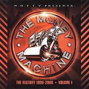 The Money Machine The History 1996 2006
