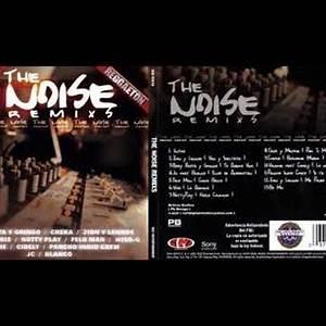 The Noise Remixes 2005