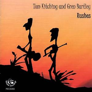 Tom Kitching & Gren Bartley