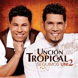 Uncion Tropical