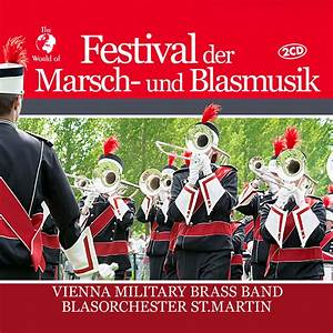 Vienna Military Brass Band & Blasorchester St. Martin