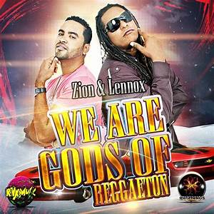 We Are Gods Of Reggaeton