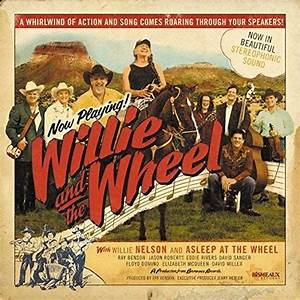 Willie Nelson & Asleep at the Wheel