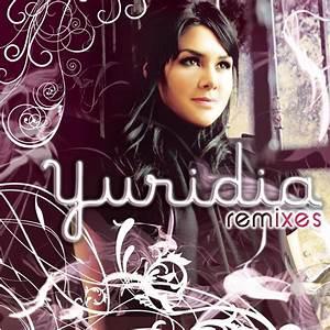 Yuridia Remixes